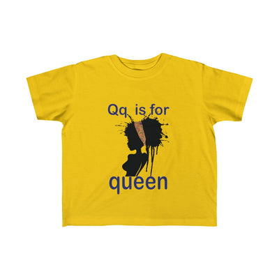 Q is for Queen Toddler  Tee - Ages2-6