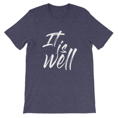 it is well.  Christian T-shirt