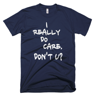 I really do care - Unisex Short-Sleeve T-Shirt