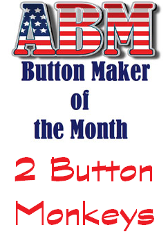 2 Button Monkeys Shine as February's Button Makers of the Month!