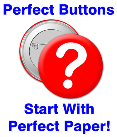 best paper for button maker