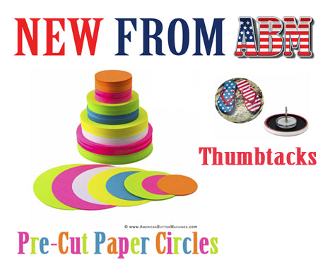 New from ABM - Pre-Cut Paper Circles and Thumbtacks!