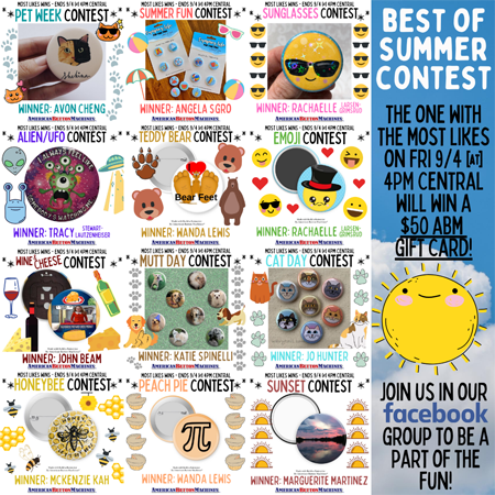 The Pinback Button Making Community - Summer of Contests Bonus Round!