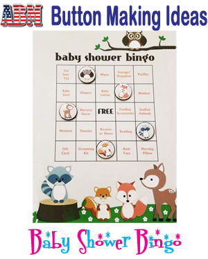 ABM Button Making Ideas - Baby Shower Bingo!