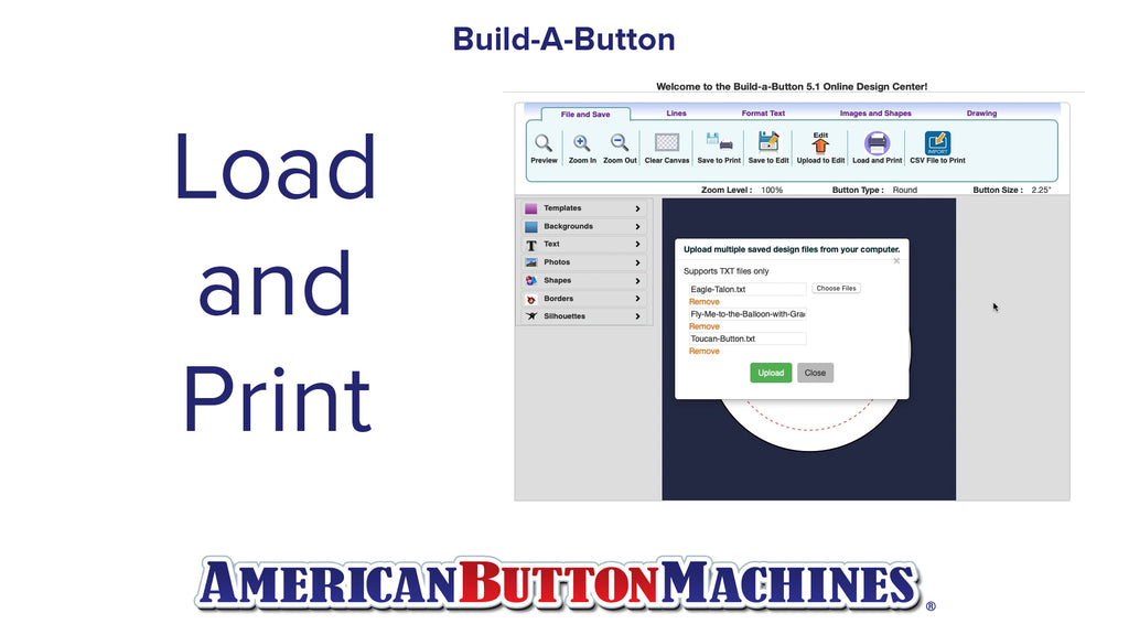 Load and Print  -  Build-a-Button - Button Maker Software