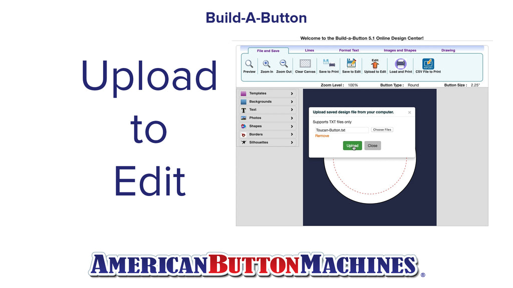 Upload to Edit - Build-a-Button - Button Maker Software