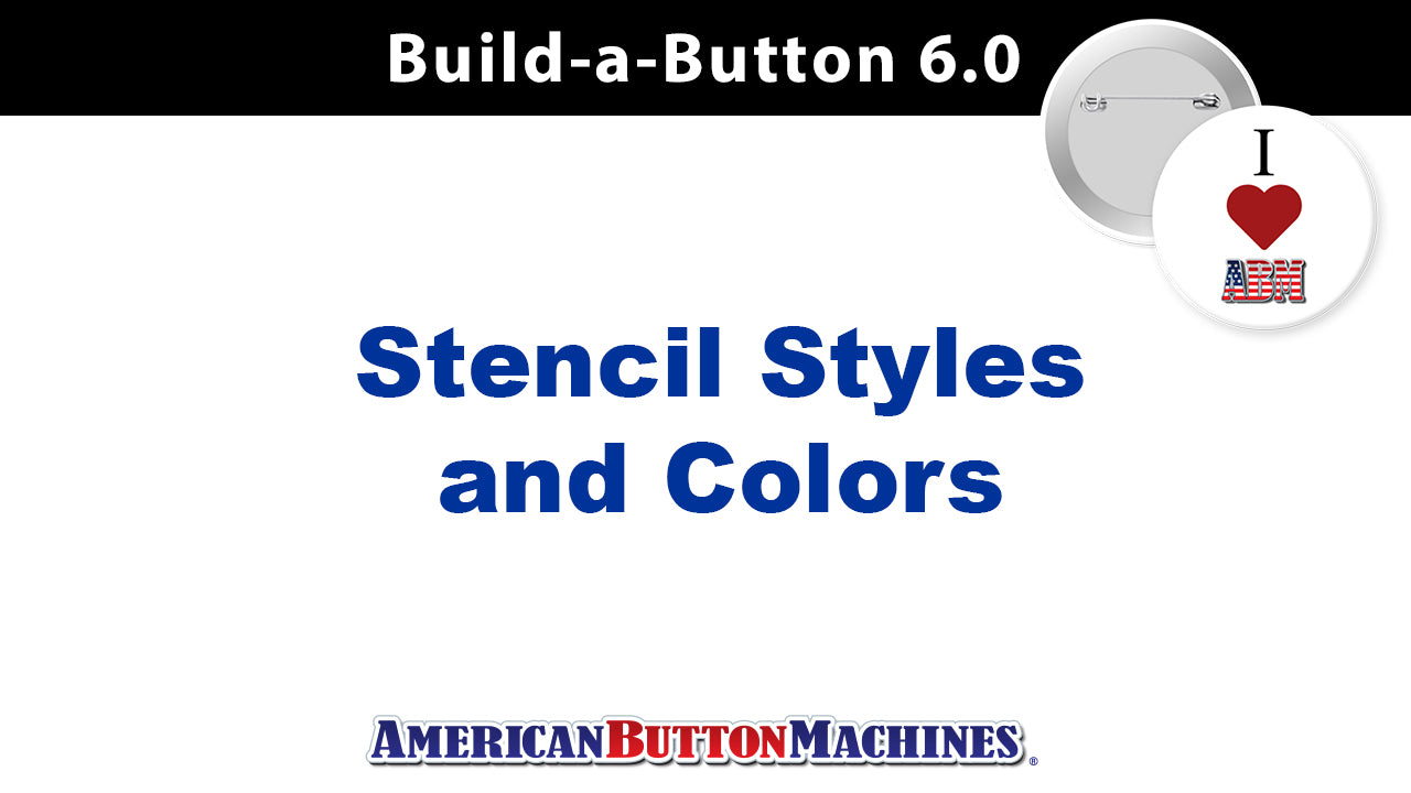 Stencils - Styles and Colors