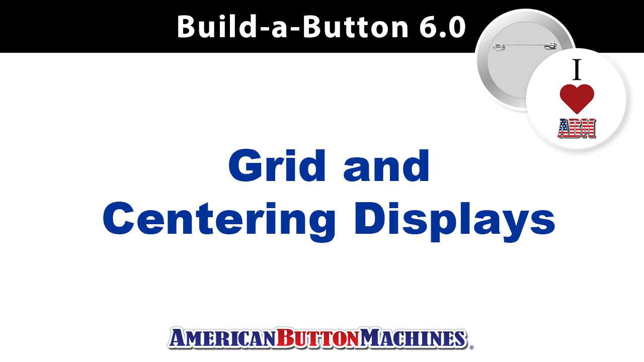 Centering Guide and Grid Area