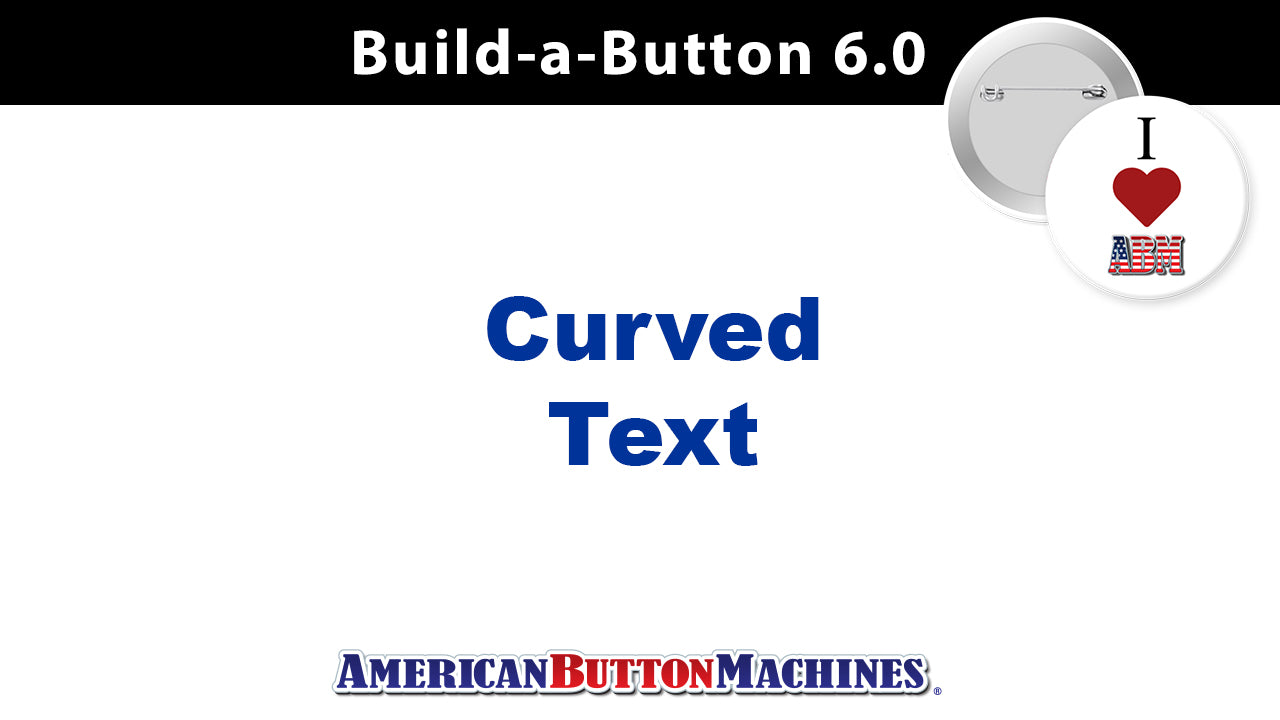 Curved Text -  How to Add Curved Text to your Button Design