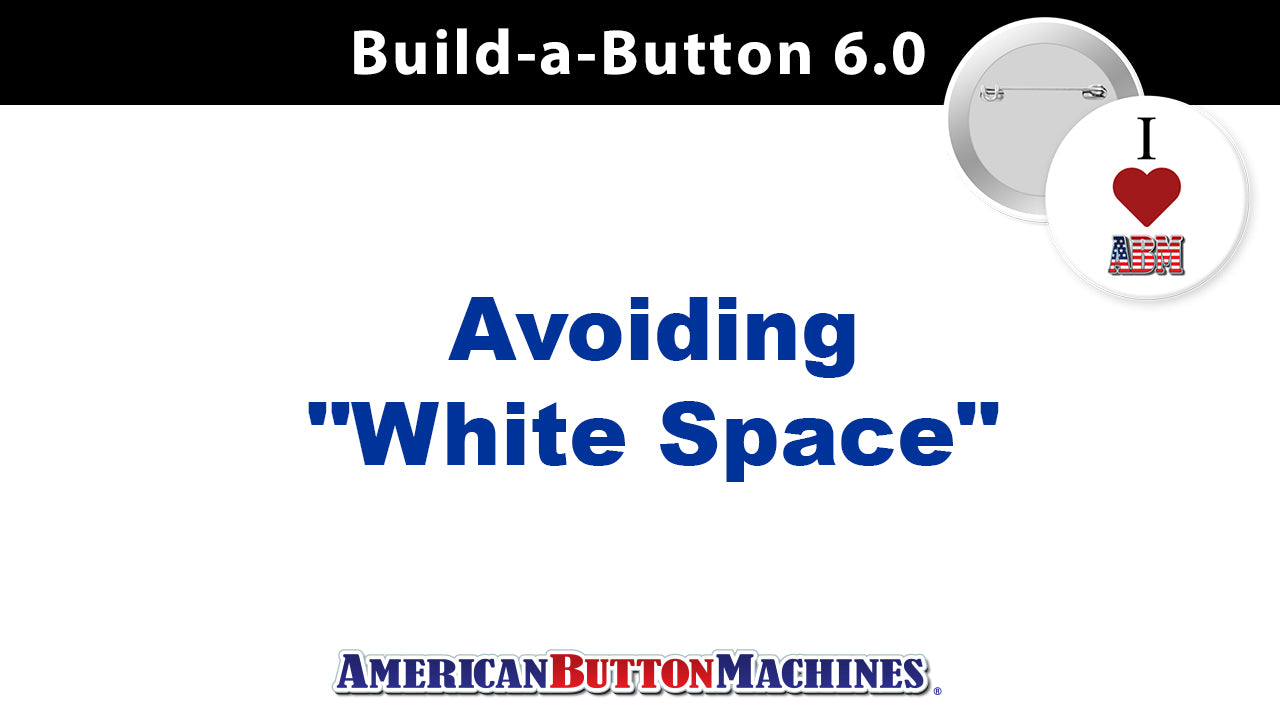 Avoiding White Space When Designing Buttons