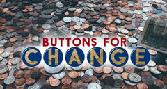 Buttons for Change