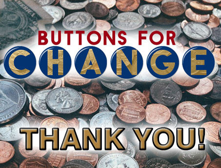 Donation - Buttons For Change - American Button Machines