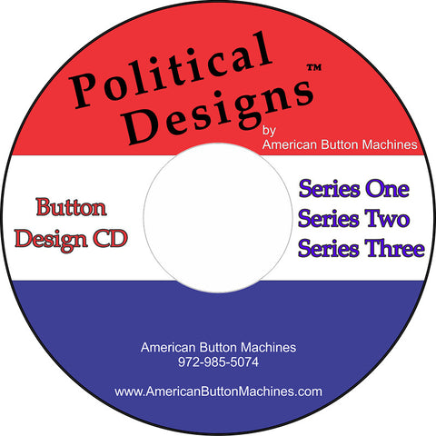 Political Button Designs #1, #2 and #3 - American Button Machines
