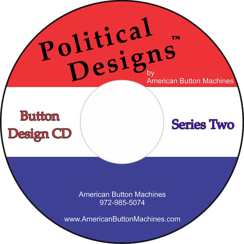 Political Button Designs #2 - American Button Machines