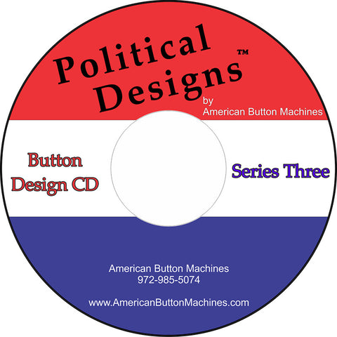 Political Button Designs #3 - American Button Machines