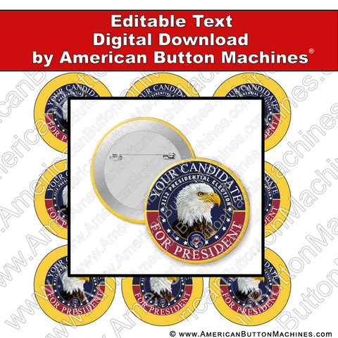 Campaign Button Design - Digital Download for Buttons - 119