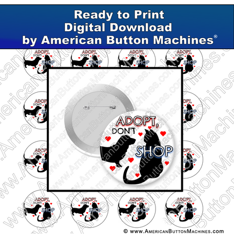 Digital Download, Dog, Cat, Adoption, for buttons, adopt don't shop digital download for buttons