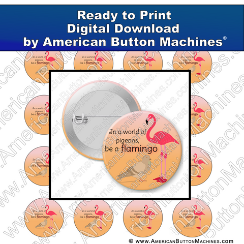 Digital Download, for buttons, digital download for buttons, flamingo, pigeon, be original