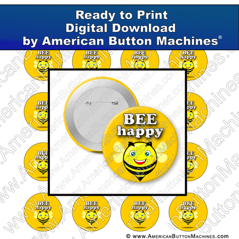 Bee Happy - Digital Download for Buttons
