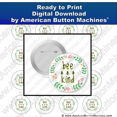 Digital Download, for buttons, digital download for buttons, bee, bee kind, kindness