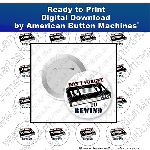 Digital Download, for buttons, digital download for buttons, rewind