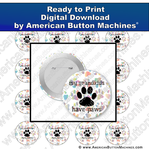 Digital Download, for buttons, digital download for buttons, grandchildren, paws, grandkids