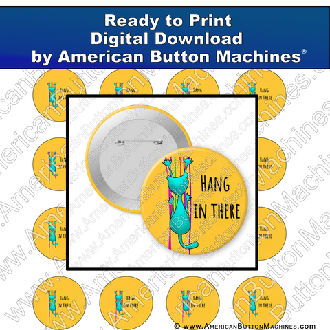 Digital Download, For Buttons, Digital Download for Buttons, cat, hang in there