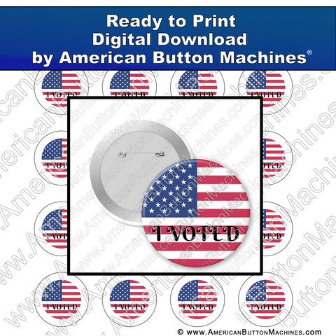 Digital Download, for buttons, digital download for buttons, I Voted, Vote, Flag