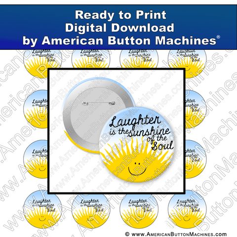 Digital Download, For Buttons, Digital Download for Buttons, Sunshine, laughter, soul, happy