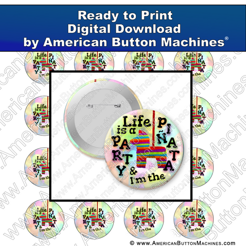 Life Is a Party - Digital Download for Buttons