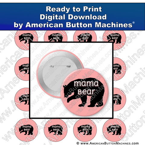 Digital Download, for buttons, digital download for buttons, mam. bear, cub