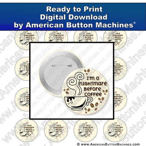 Digital Download, for buttons, digital download for buttons, coffee, early morning