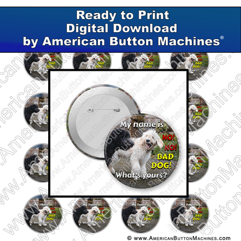Digital Download, for buttons, digital download for buttons, bad dog, no no