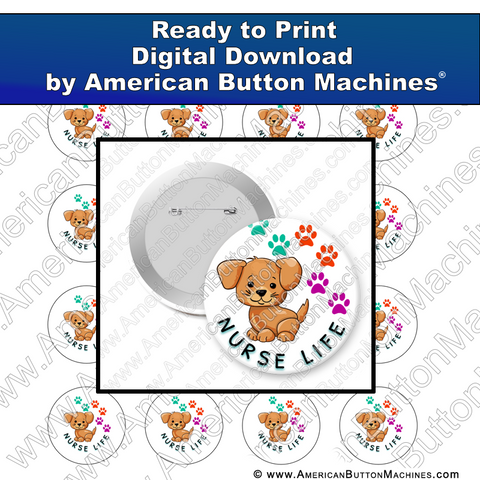 Digital Download, for buttons, digital download for buttons, , Nurse, Nurse Life, Puppy