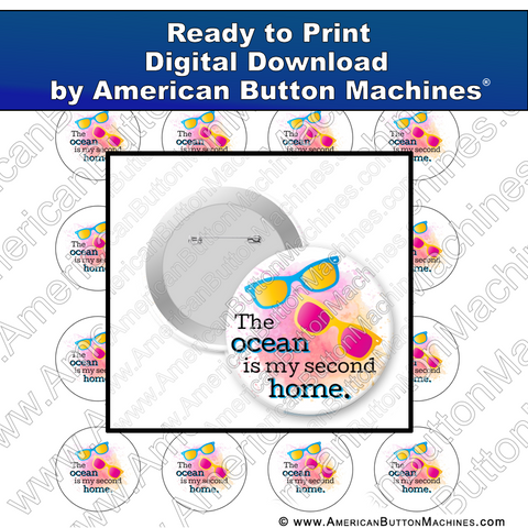 The Ocean Is My Second Home - Digital Download for Buttons