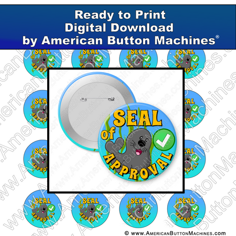 Digital Download, For Buttons, Digital Download for Buttons, seal, approval, good job