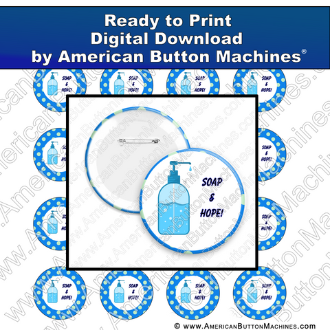 Digital Download, For Buttons, Digital Download for Buttons, soap, wash, covid, corona