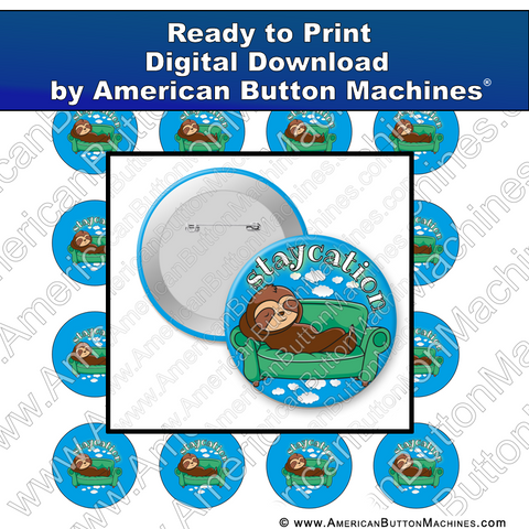 Digital Download, For Buttons, Digital Download for Buttons, sloth, staycation, vacation, rest