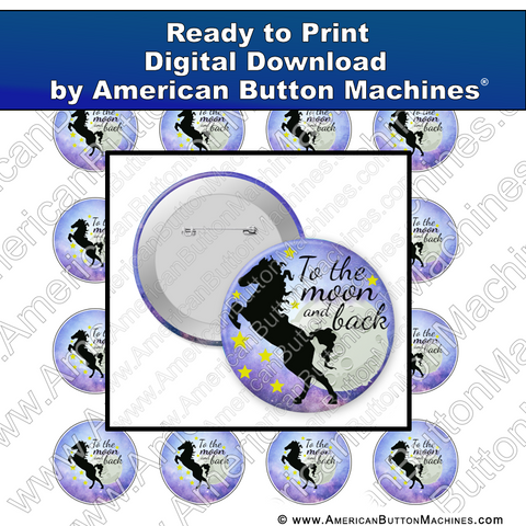 Digital Download, For Buttons, Digital Download for Buttons, moon, horse, moon and back, to the moon