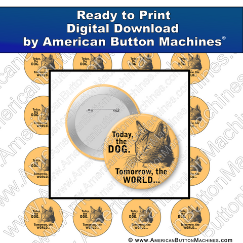Digital Download, for buttons, digital download for buttons, dog, cat, world