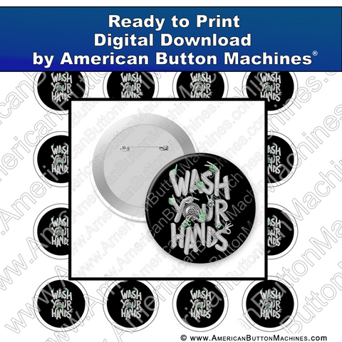 Digital Download, For Buttons, Digital Download for Buttons, Wash your hands, clean, covid, corona, germs