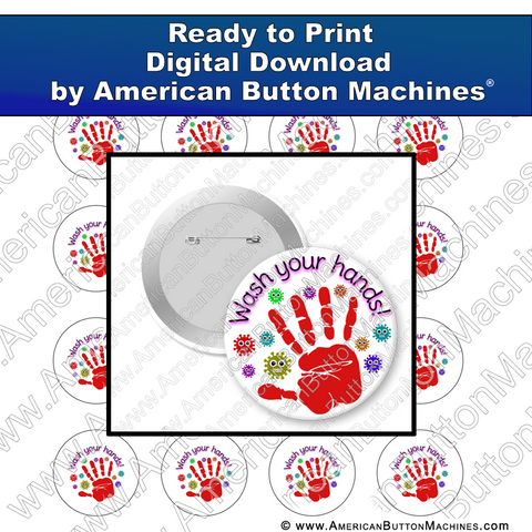 Digital Download, for buttons, digital download for buttons, wash, hands, corona, use soap