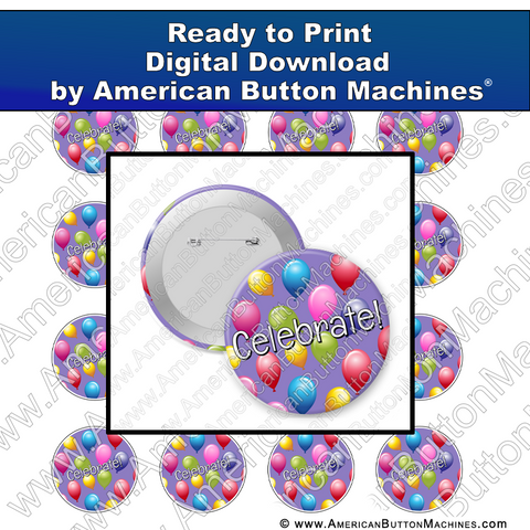 Digital Download, For Buttons, Digital Download for Buttons, Celebrate, party, balloons, birthday