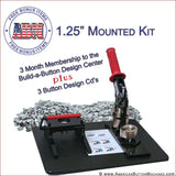 "1.25"" Mounted Button Making Kit - American Button Machines"