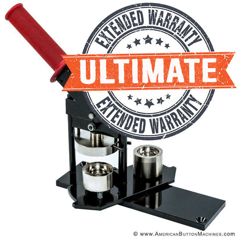 Ultimate Extended Warranty - Button Makers | Small - American Button Machines
