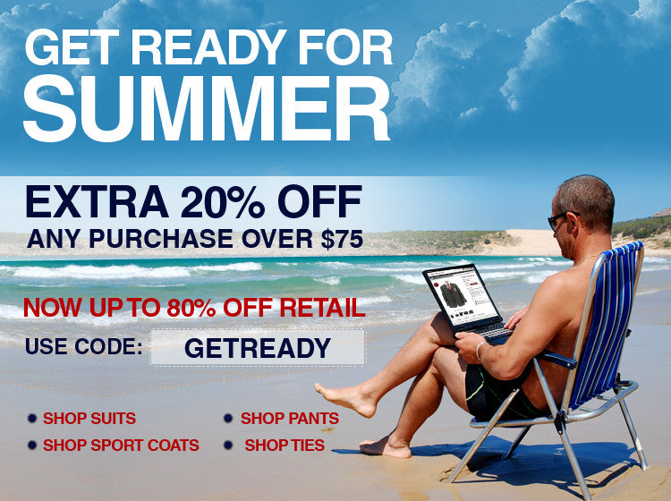 Get Ready for Summer with an Extra 20% OFF  (Use Code GETREADY)