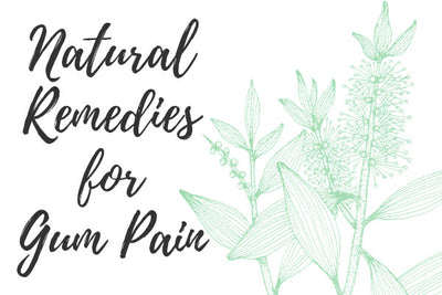4 Natural Remedies for Gum Pain Relief