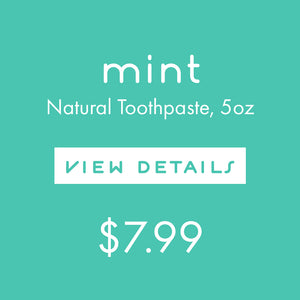 Toothpaste:  Mint