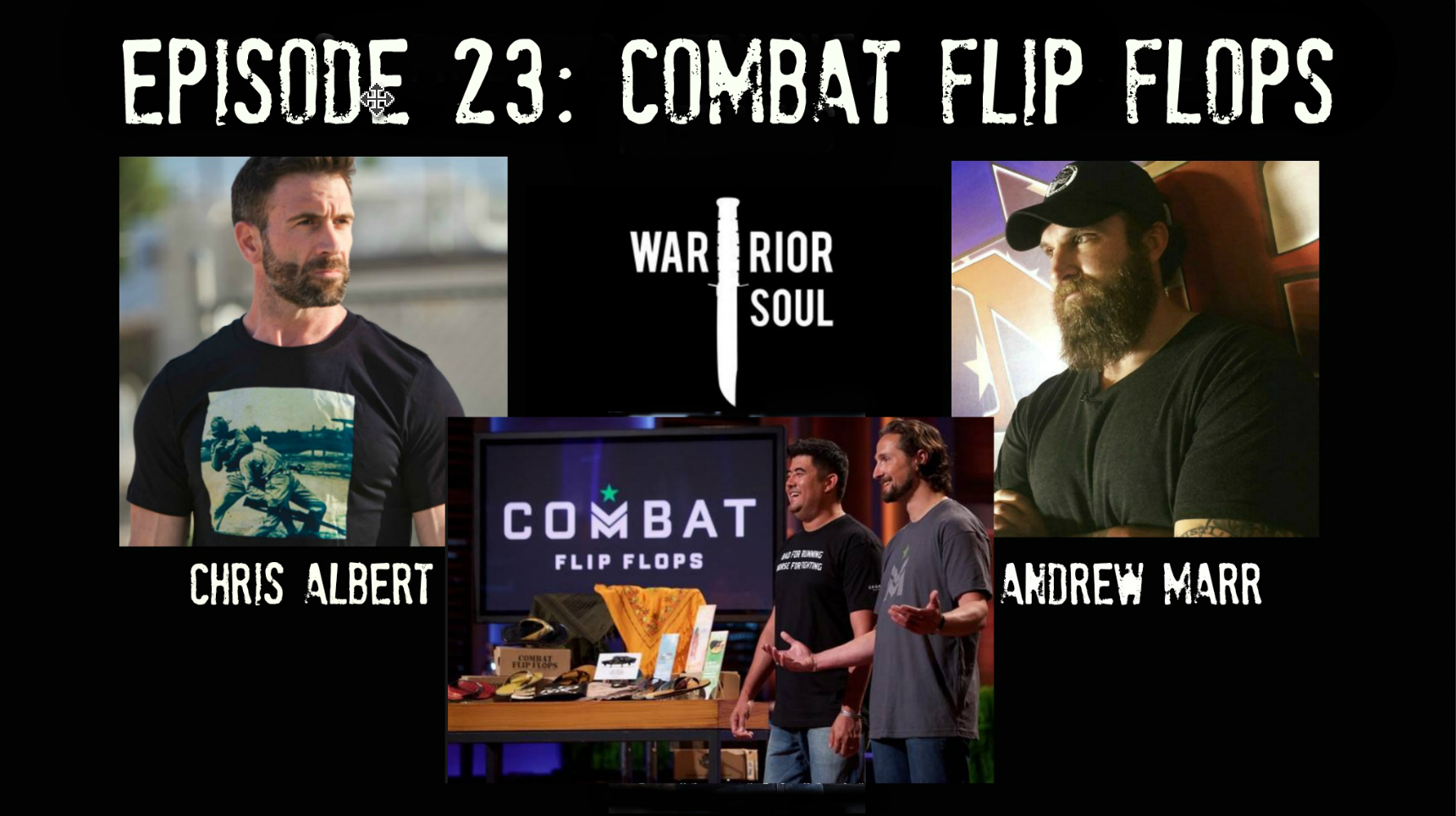 Episode 23: The Combat Flip Flops Story