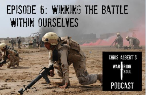 Episode 6: Winning the Battle Within Ourselves